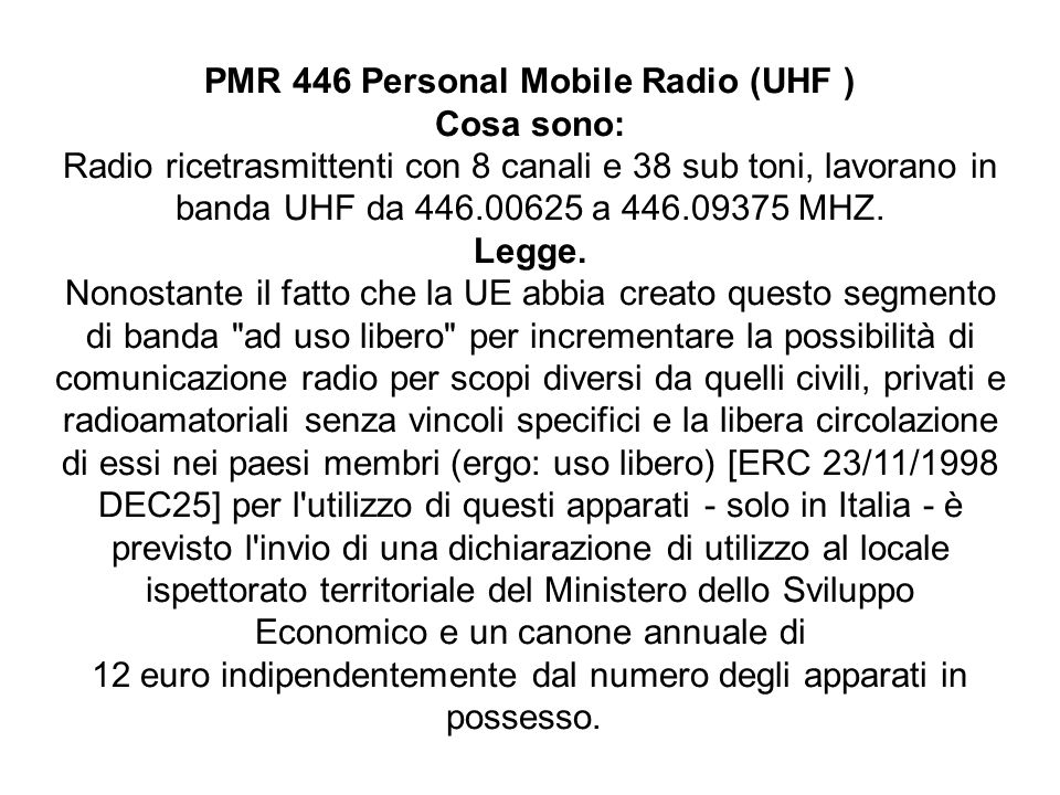 PMR 446 Personal Mobile Radio (UHF )