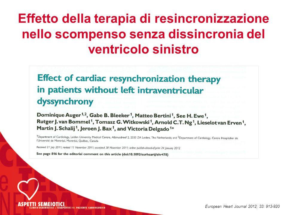 Effetto della terapia di resincronizzazione nello scompenso senza dissincronia del ventricolo sinistro