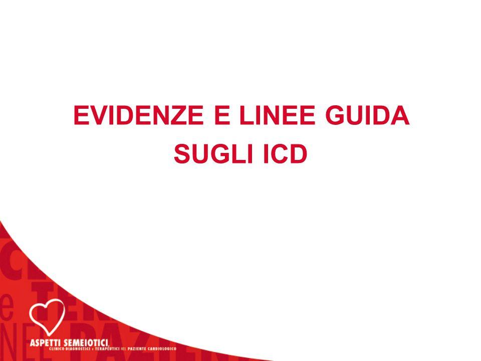 EVIDENZE E LINEE GUIDA SUGLI ICD