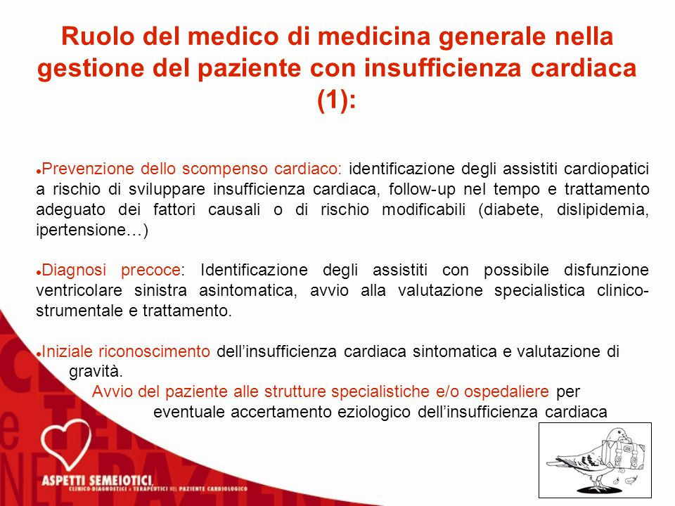 Ruolo del medico di medicina generale nella gestione del paziente con insufficienza cardiaca (1):