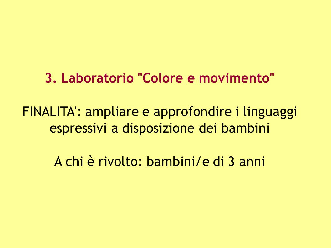3. Laboratorio Colore e movimento
