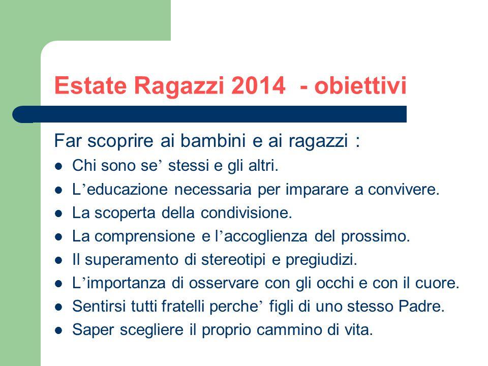 Estate Ragazzi 2014 - obiettivi
