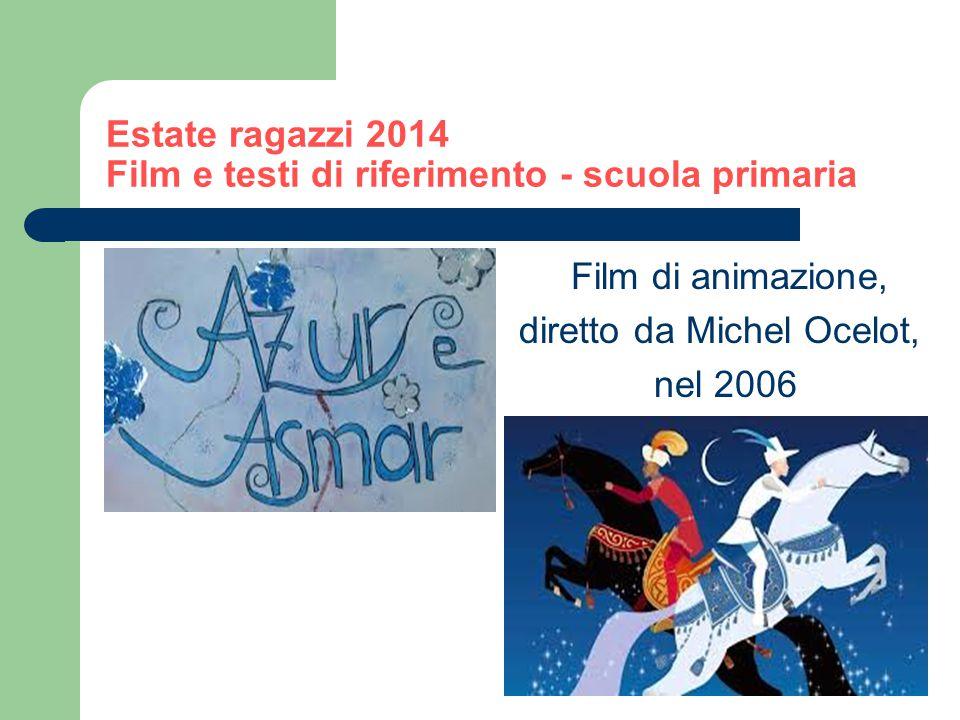 Estate ragazzi 2014 Film e testi di riferimento - scuola primaria