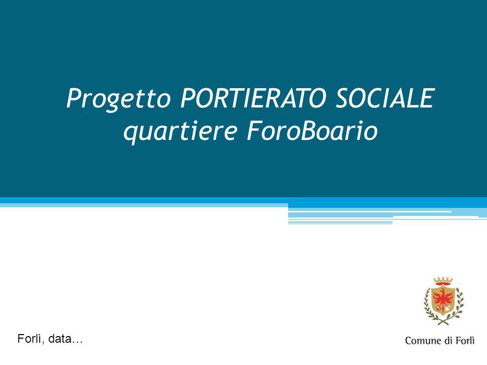 Progetto PORTIERATO SOCIALE quartiere ForoBoario