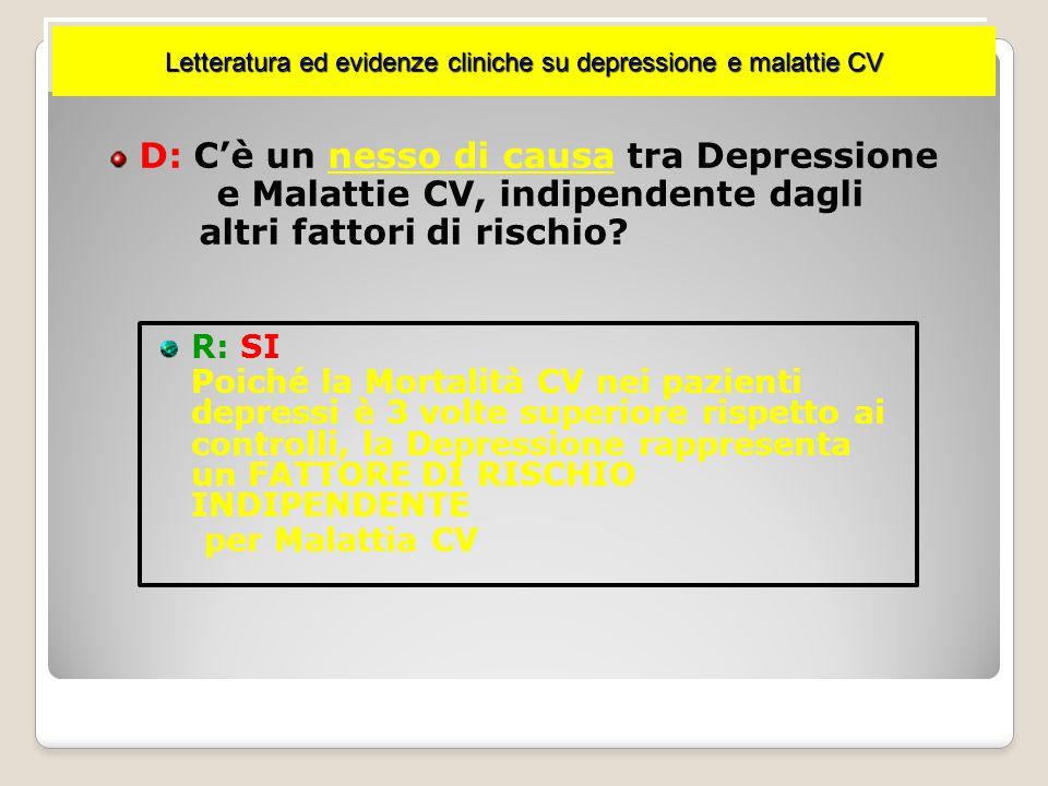 D: C'è un nesso di causa tra Depressione