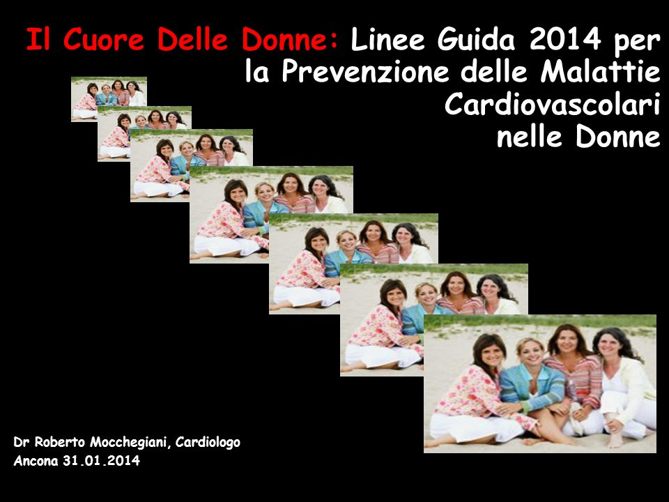 Il Cuore Delle Donne: Linee Guida 2014 per la Prevenzione delle Malattie