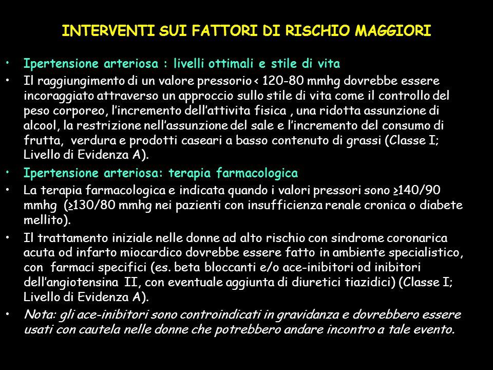 INTERVENTI SUI FATTORI DI RISCHIO MAGGIORI