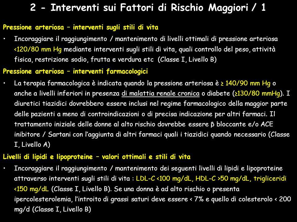 2 - Interventi sui Fattori di Rischio Maggiori / 1