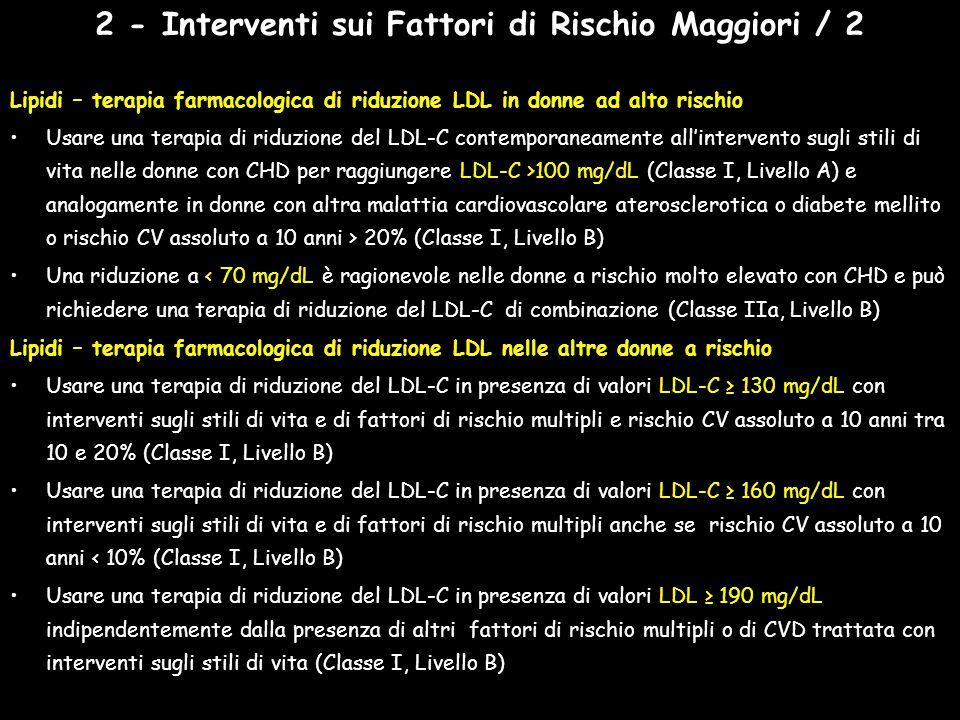 2 - Interventi sui Fattori di Rischio Maggiori / 2