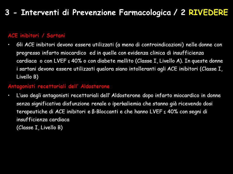 3 - Interventi di Prevenzione Farmacologica / 2 RIVEDERE