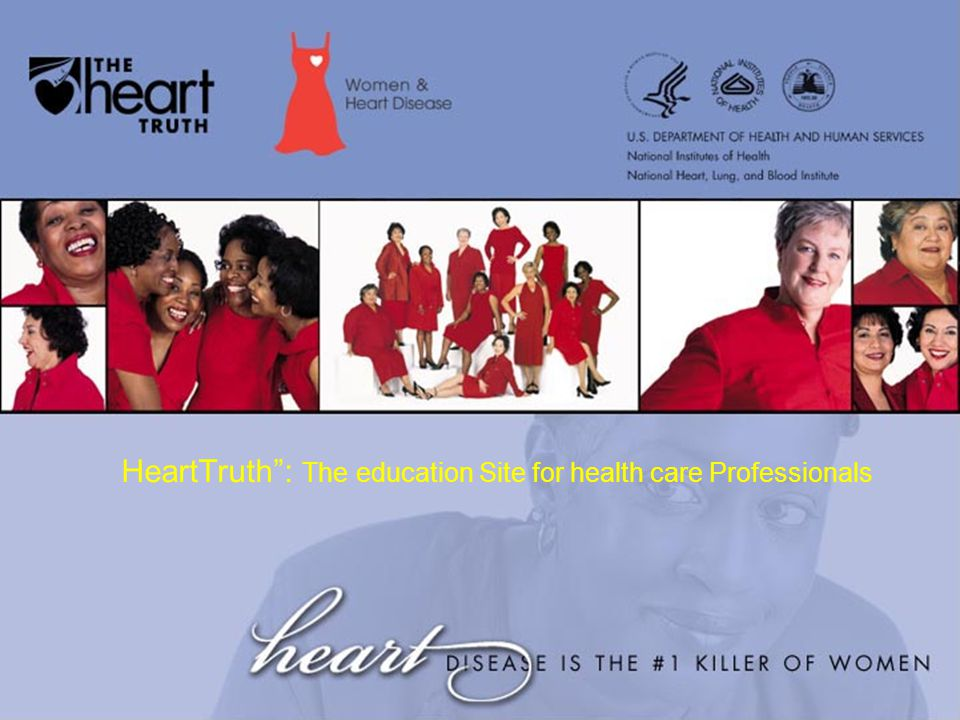 HeartTruth : The education Site for health care Professionals
