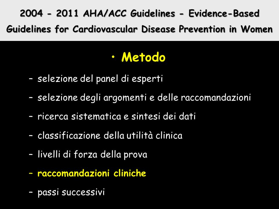 2004 - 2011 AHA/ACC Guidelines - Evidence-Based Guidelines for Cardiovascular Disease Prevention in Women