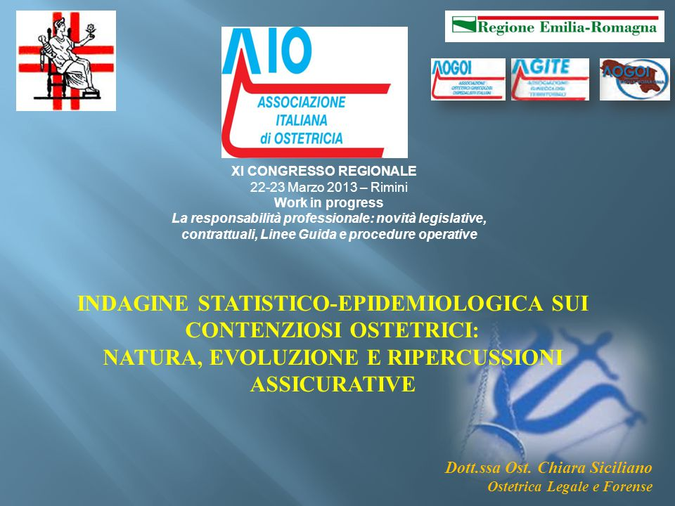 INDAGINE STATISTICO-EPIDEMIOLOGICA SUI CONTENZIOSI OSTETRICI:
