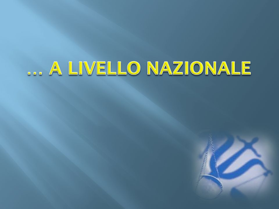 … A LIVELLO NAZIONALE