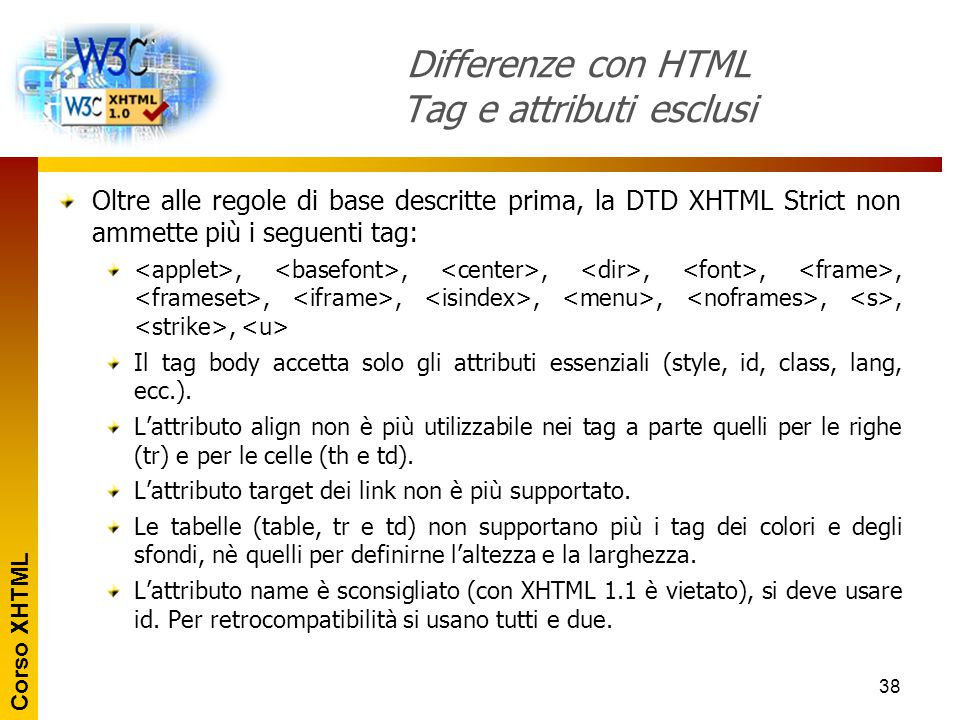 Differenze con HTML Tag e attributi esclusi
