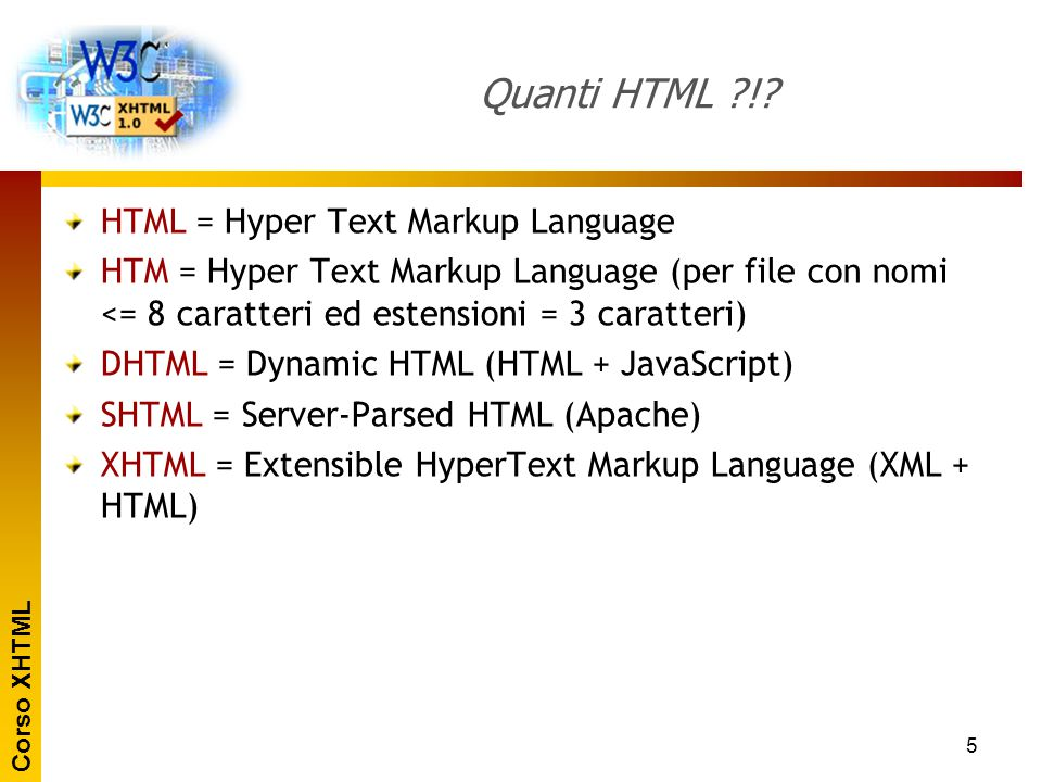 Quanti HTML ! HTML = Hyper Text Markup Language