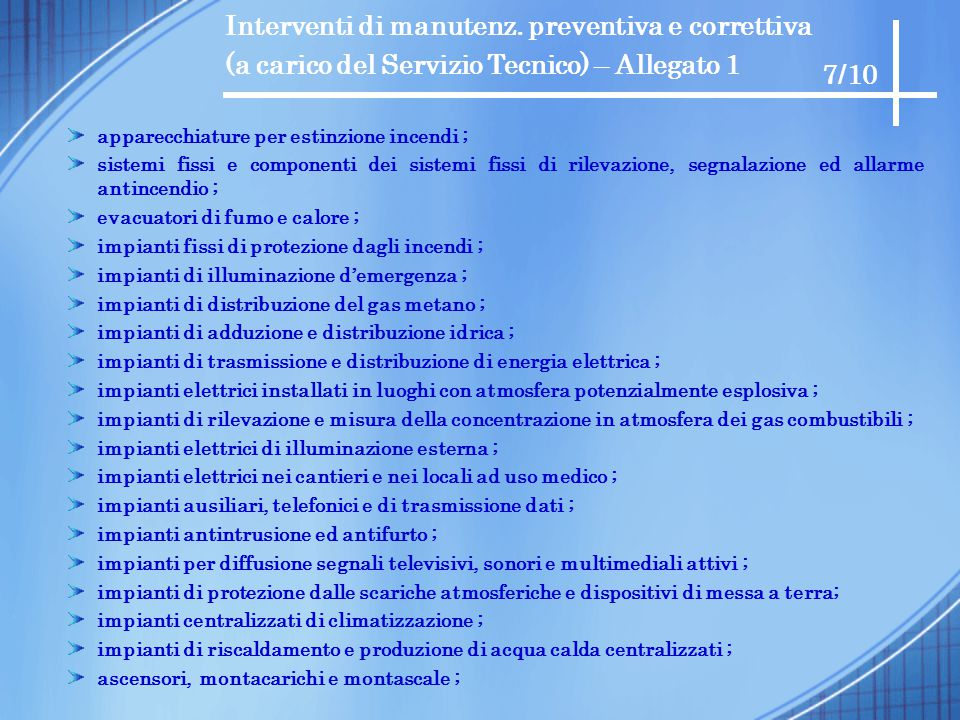Interventi di manutenz. preventiva e correttiva