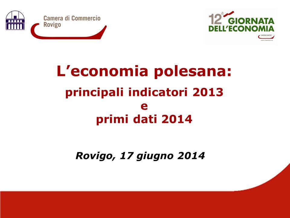 L'economia polesana: principali indicatori 2013 e primi dati 2014