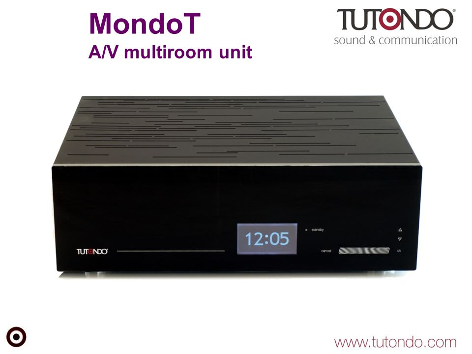 MondoT A/V multiroom unit
