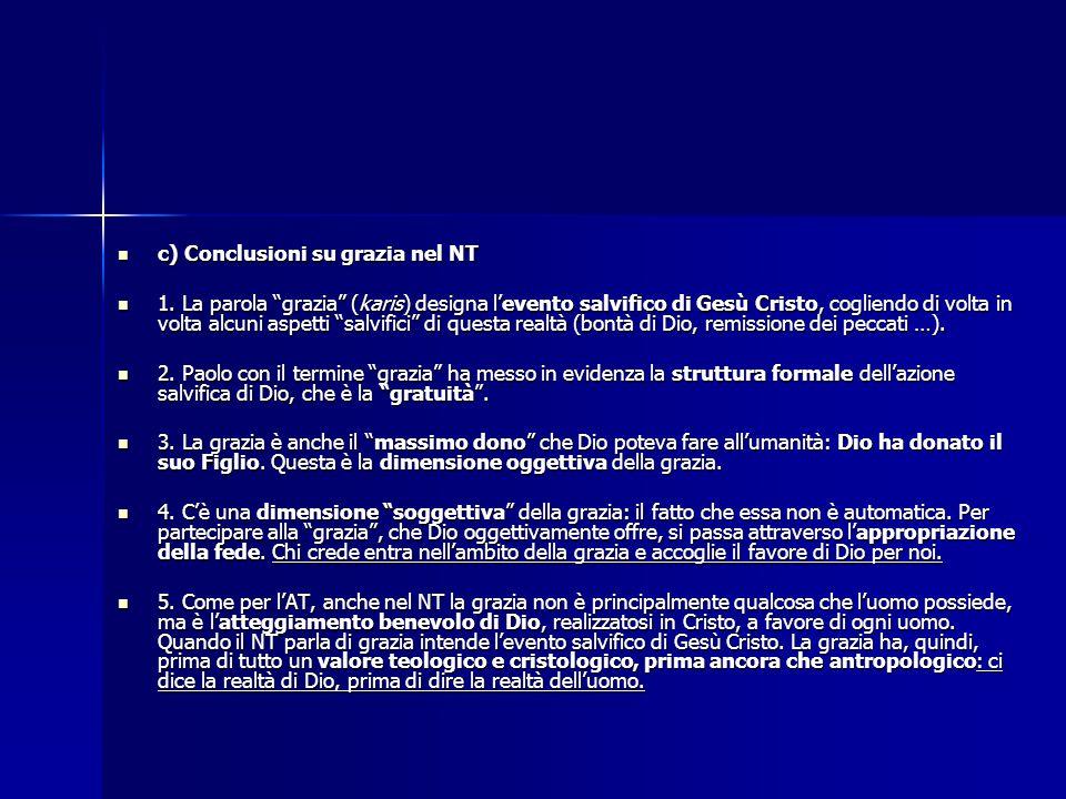 c) Conclusioni su grazia nel NT
