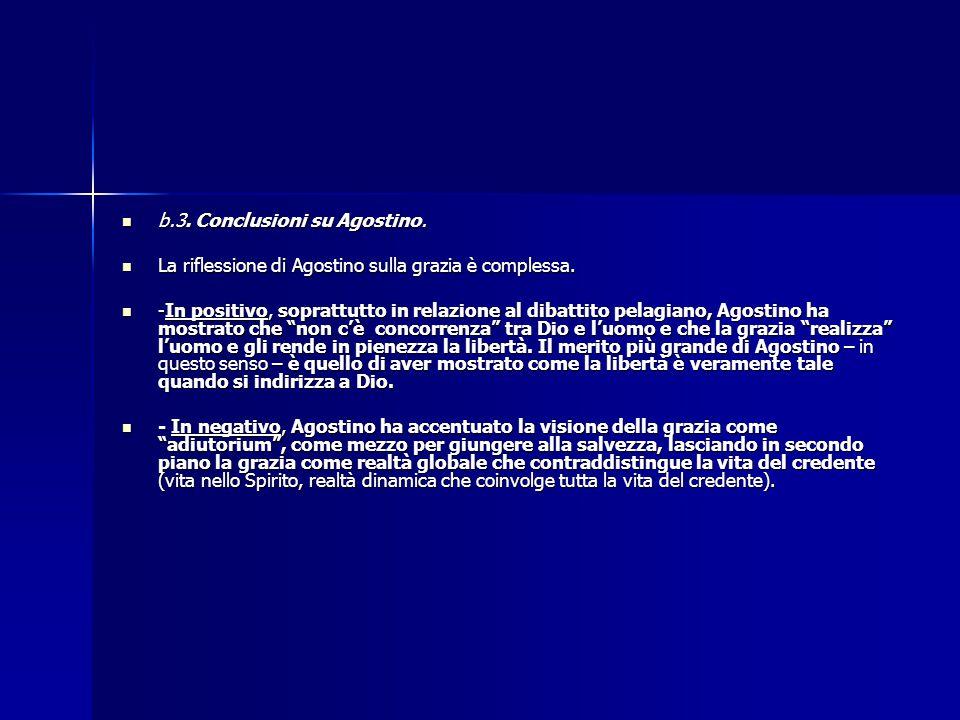 b.3. Conclusioni su Agostino.