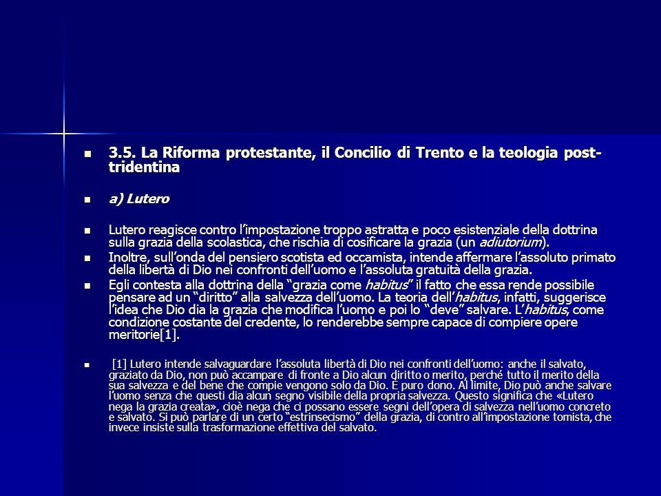3.5. La Riforma protestante, il Concilio di Trento e la teologia post-tridentina
