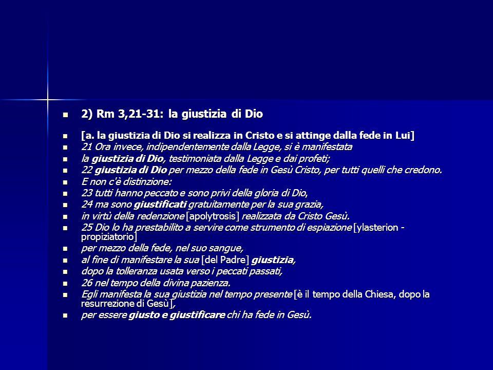 2) Rm 3,21-31: la giustizia di Dio
