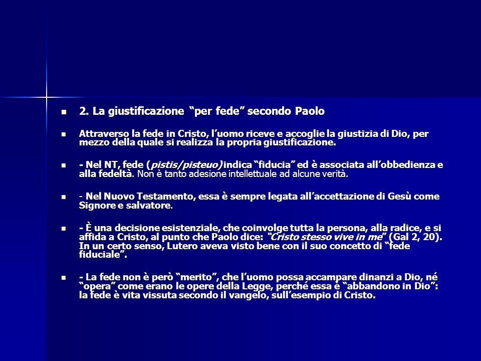 2. La giustificazione per fede secondo Paolo