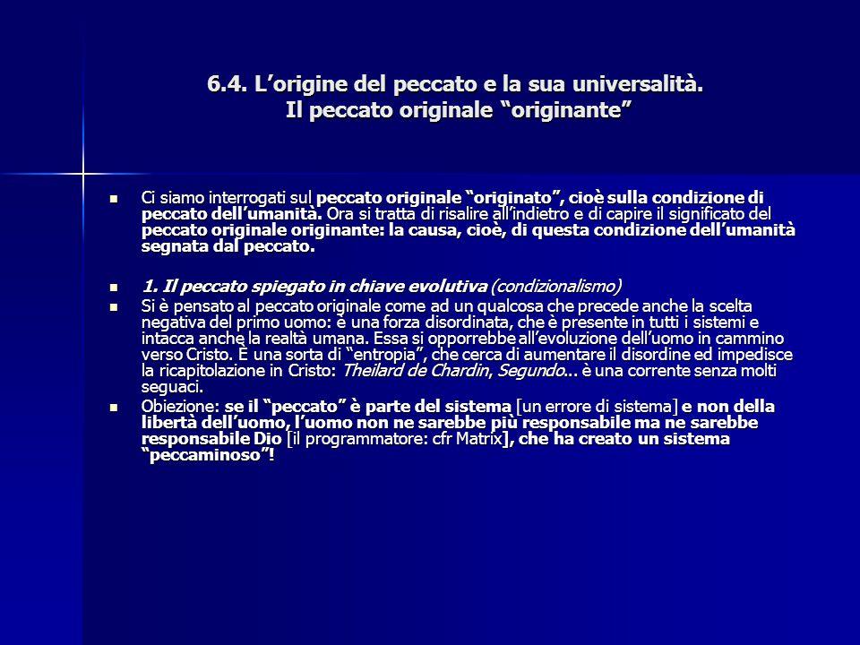 6. 4. L'origine del peccato e la sua universalità