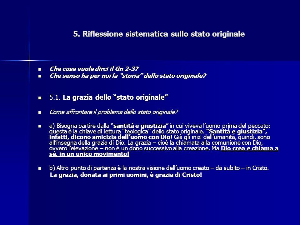 5. Riflessione sistematica sullo stato originale