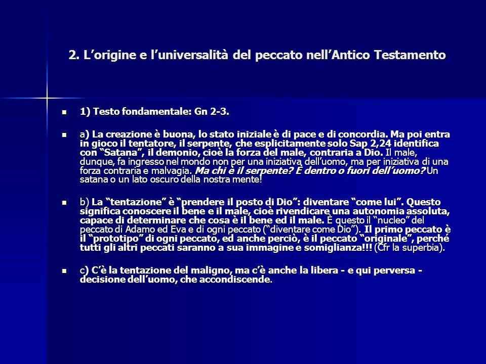 2. L'origine e l'universalità del peccato nell'Antico Testamento