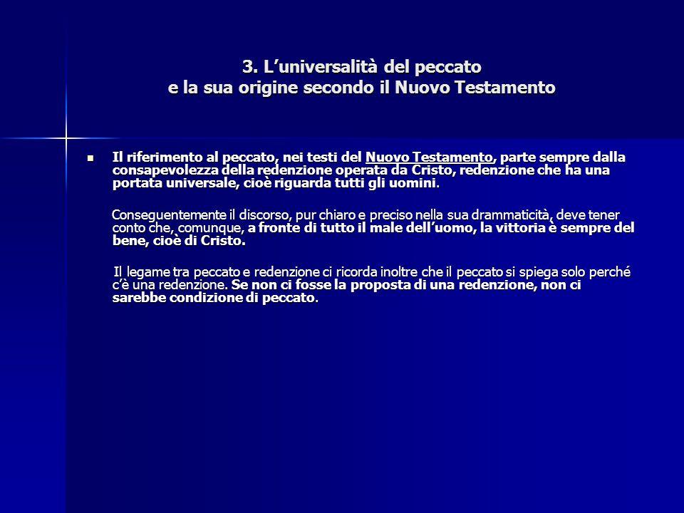3. L'universalità del peccato e la sua origine secondo il Nuovo Testamento