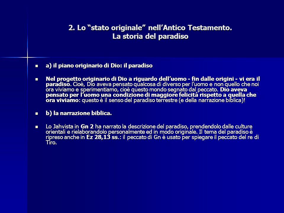 2. Lo stato originale nell'Antico Testamento. La storia del paradiso