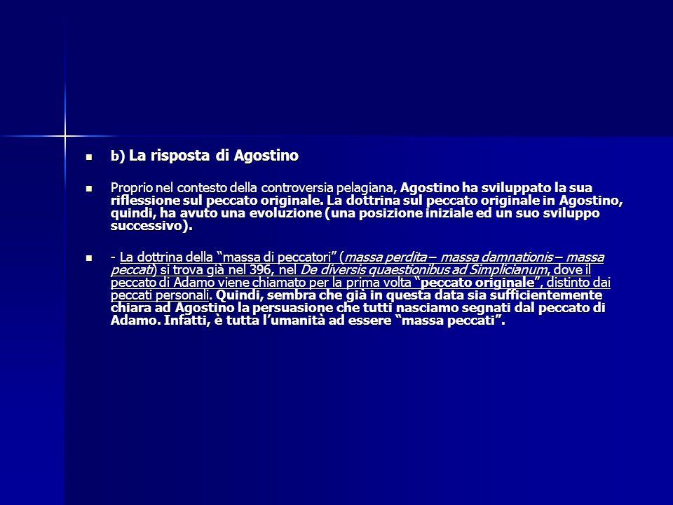 b) La risposta di Agostino