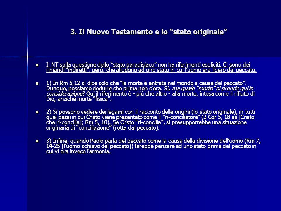 3. Il Nuovo Testamento e lo stato originale