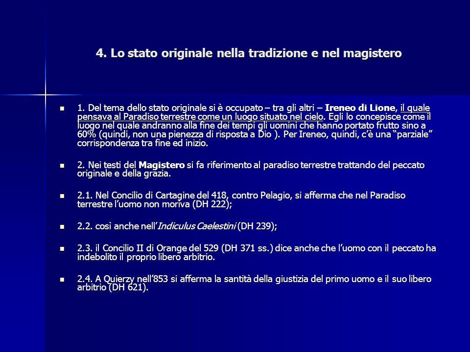 4. Lo stato originale nella tradizione e nel magistero