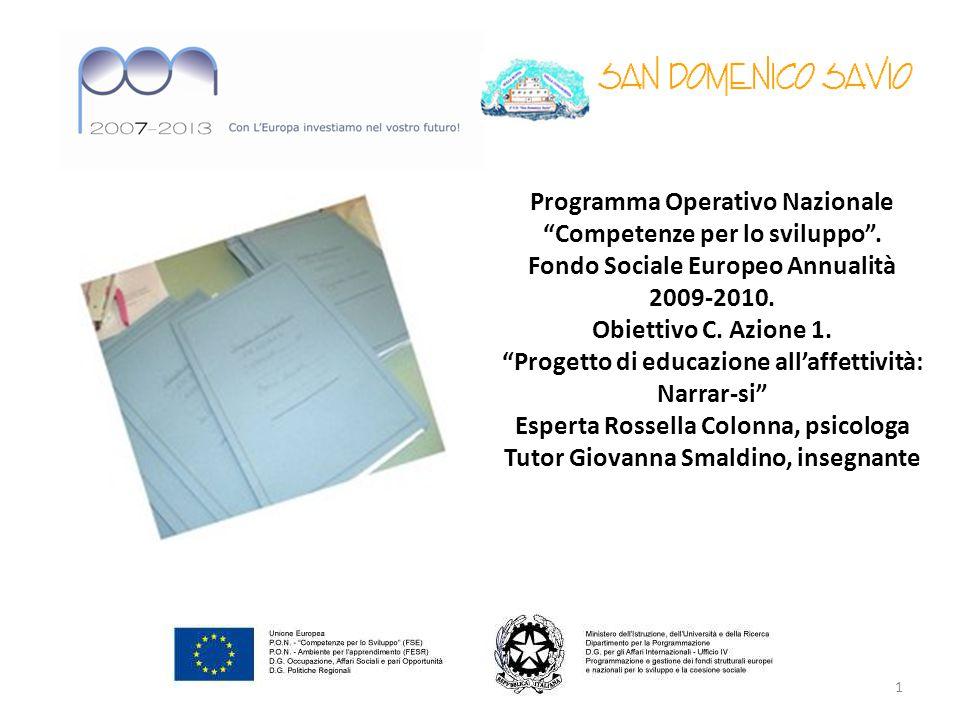 Programma Operativo Nazionale Competenze per lo sviluppo .