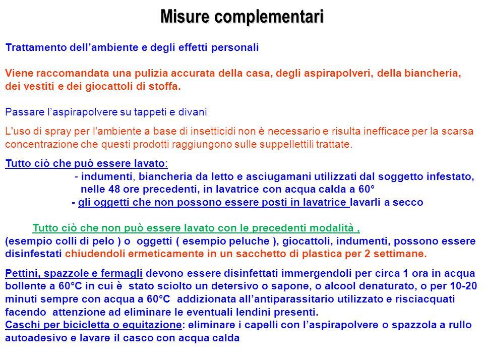 Misure complementari Trattamento dell'ambiente e degli effetti personali.