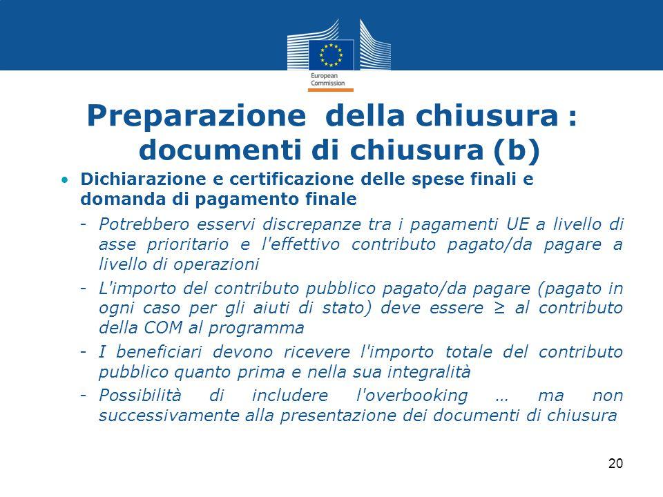 Preparazione della chiusura : documenti di chiusura (b)