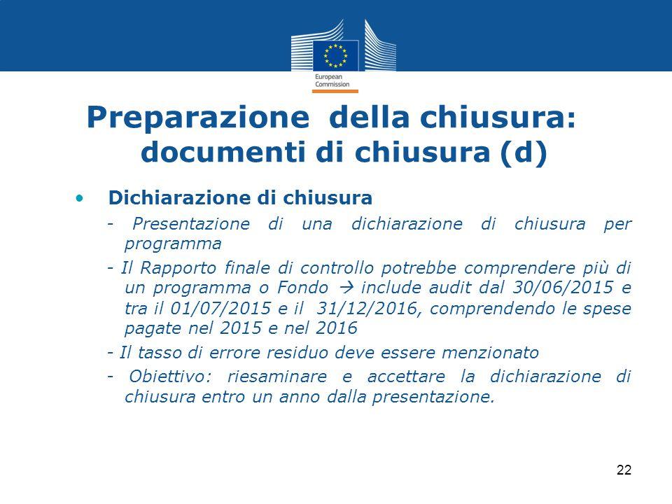 Preparazione della chiusura: documenti di chiusura (d)