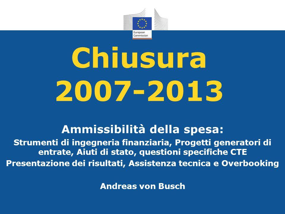 Chiusura 2007-2013 Ammissibilità della spesa: