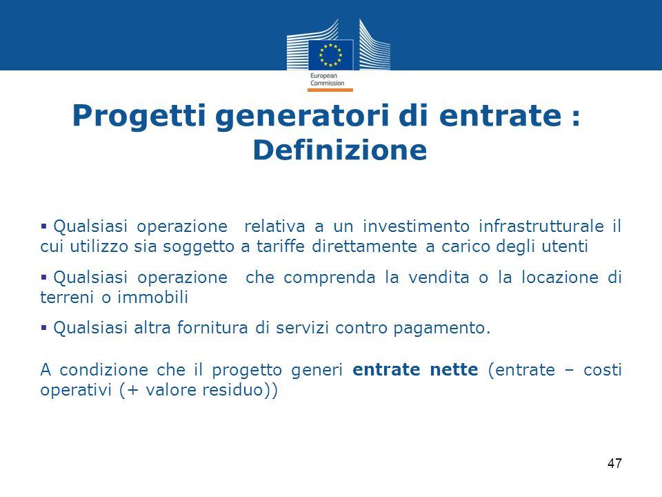 Progetti generatori di entrate : Definizione