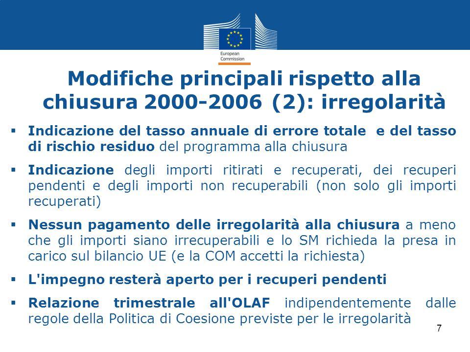 Modifiche principali rispetto alla chiusura 2000-2006 (2): irregolarità