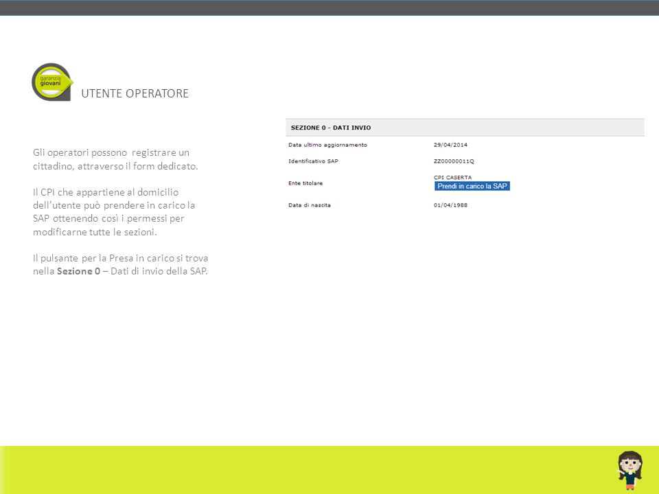 UTENTE OPERATORE Gli operatori possono registrare un cittadino, attraverso il form dedicato.