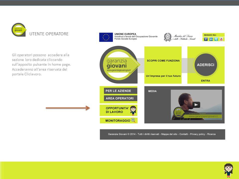 UTENTE OPERATORE Gli operatori possono accedere alla sezione loro dedicata cliccando sull'apposito pulsante in home page.
