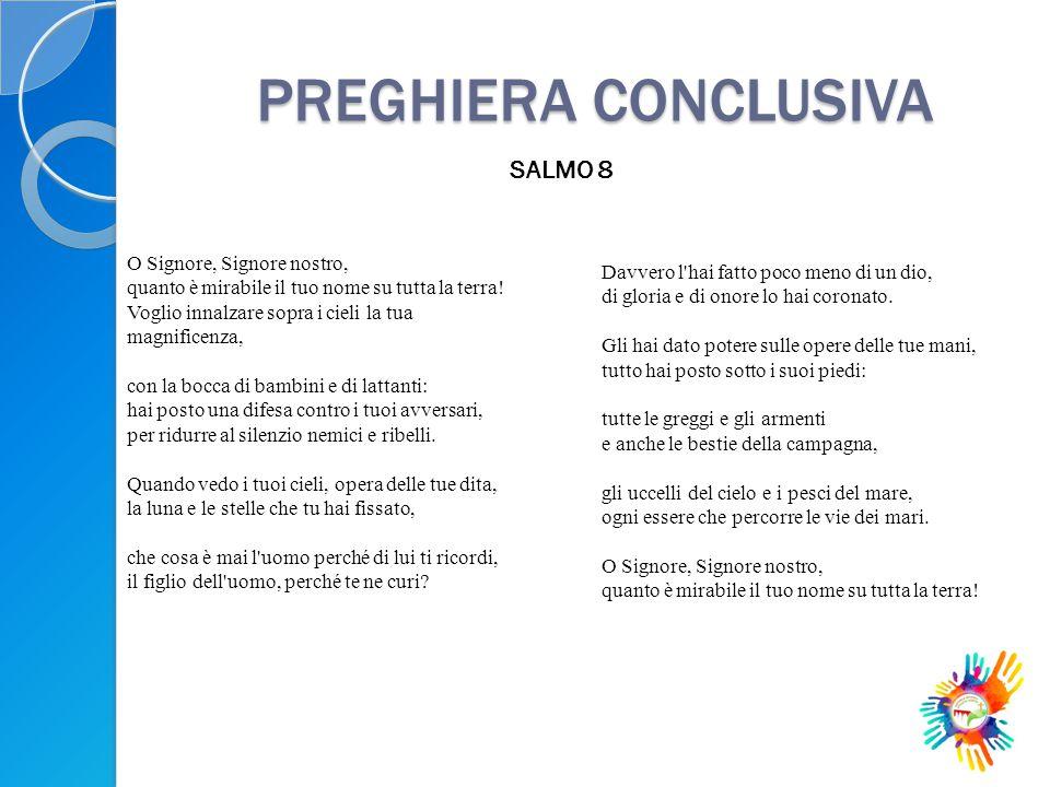 PREGHIERA CONCLUSIVA SALMO 8