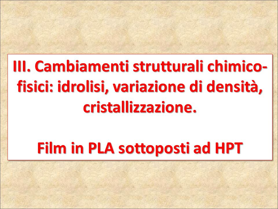 Film in PLA sottoposti ad HPT
