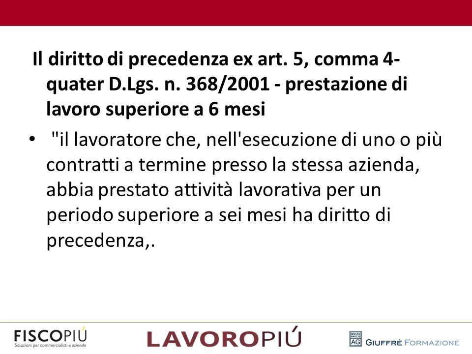 Il diritto di precedenza ex art. 5, comma 4-quater D. Lgs. n
