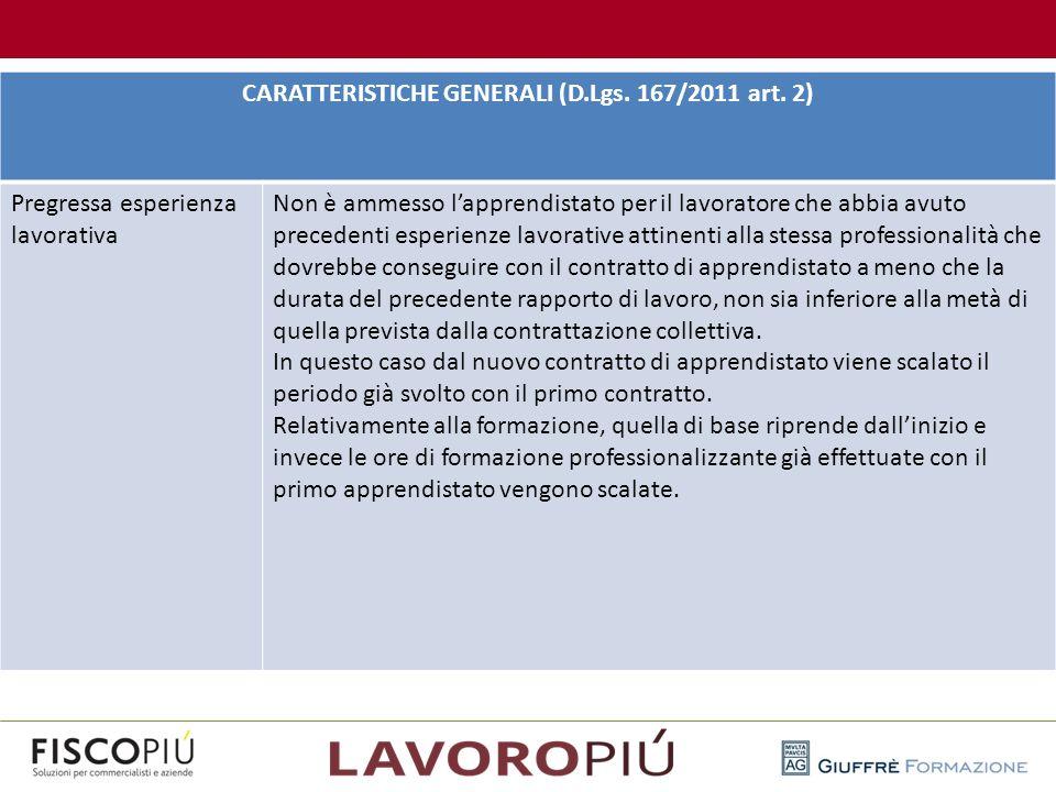 CARATTERISTICHE GENERALI (D.Lgs. 167/2011 art. 2)