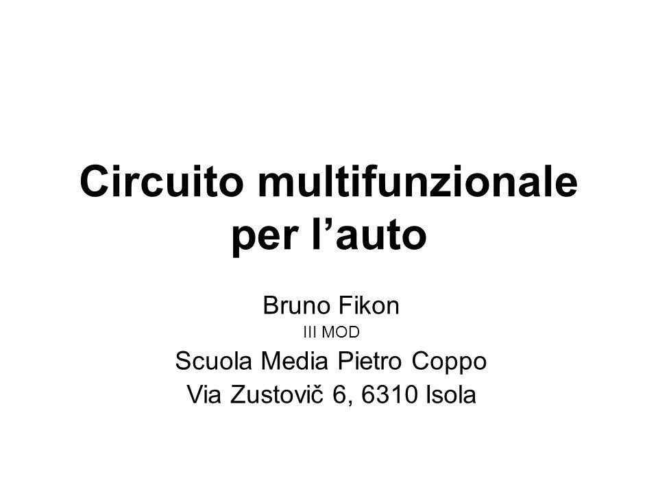 Circuito multifunzionale per l'auto